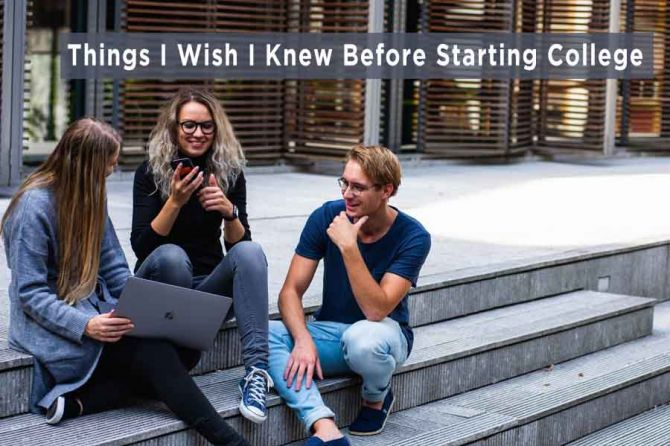 Things-I-Wish-I-Knew-Before-Starting-College.jpg