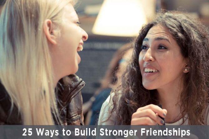 Ways-to-Build-Stronger-Friendships.jpg